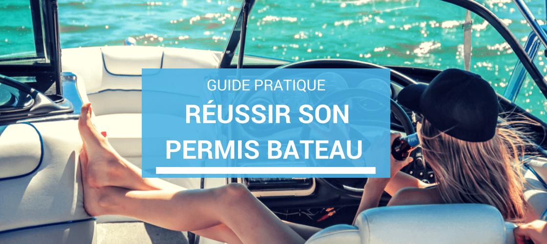 passer le permis bateau facilement : ns conseils pratique