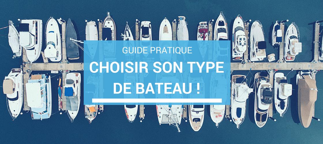 guide des différents types de bateau